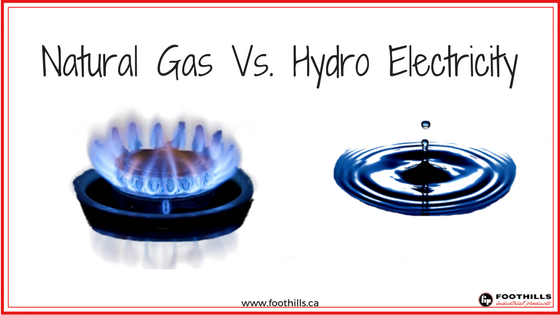 Natural Gas Vs. Hydro Electricity